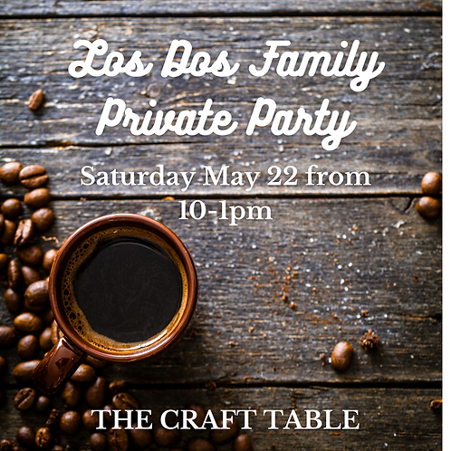 Los Dos Family Private Party 05/22 from 10-1pm