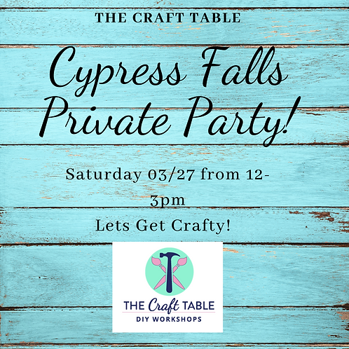 03/27 from 12-3pm Cypress Falls Private Party
