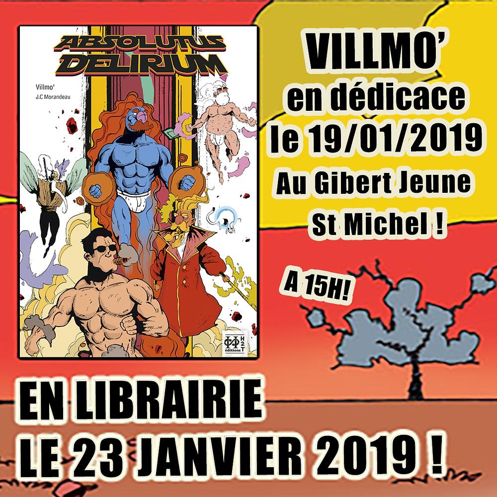 Villmo' en dédicace au Gibert Joseph de St Michel - Samedi 19 janvier à Parisde 16h à 18h.