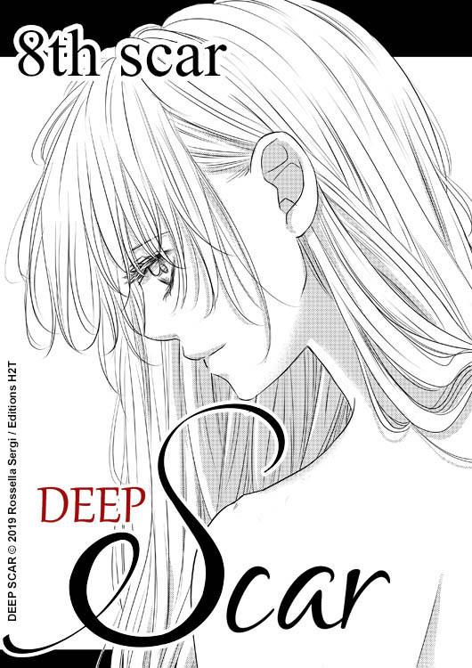 Deep Scar - Un shojo de Rossella Sergi - Chapitre 8 sur weeklycomics.fr - Editions H2T