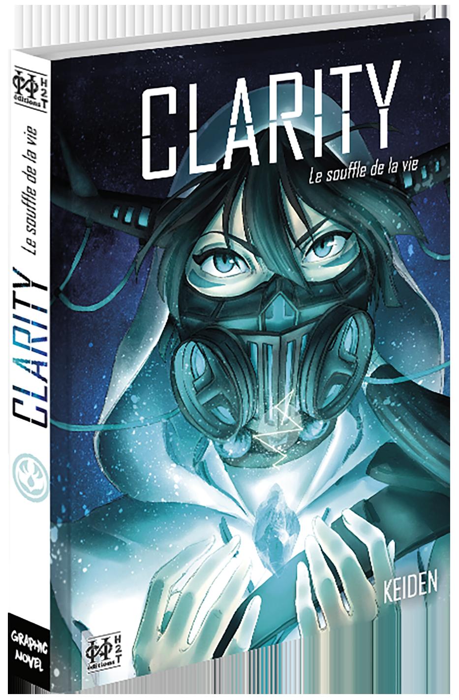 """""""Clarity, le Souffle de la vie"""" de KEIDEN aux Editions H2T (Oneshot couleur)"""