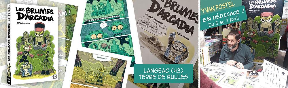Dédicace Yvan Postel (Les Brumes d'Arcadia - editions H2T) Langeac Terre de Bulles 2019