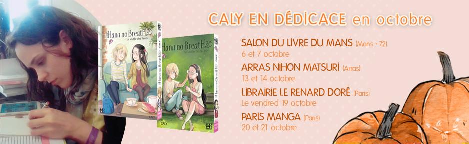 Planning des dédicaces de CALY octobre 2018 - Hana No Breath aux Editions H2T