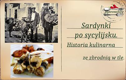 sardynki po sycylijsku, sarde a beccafico, historia kulinarno-kryminalna