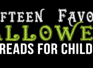 Fifteen Favorite Halloween Reads For Children.