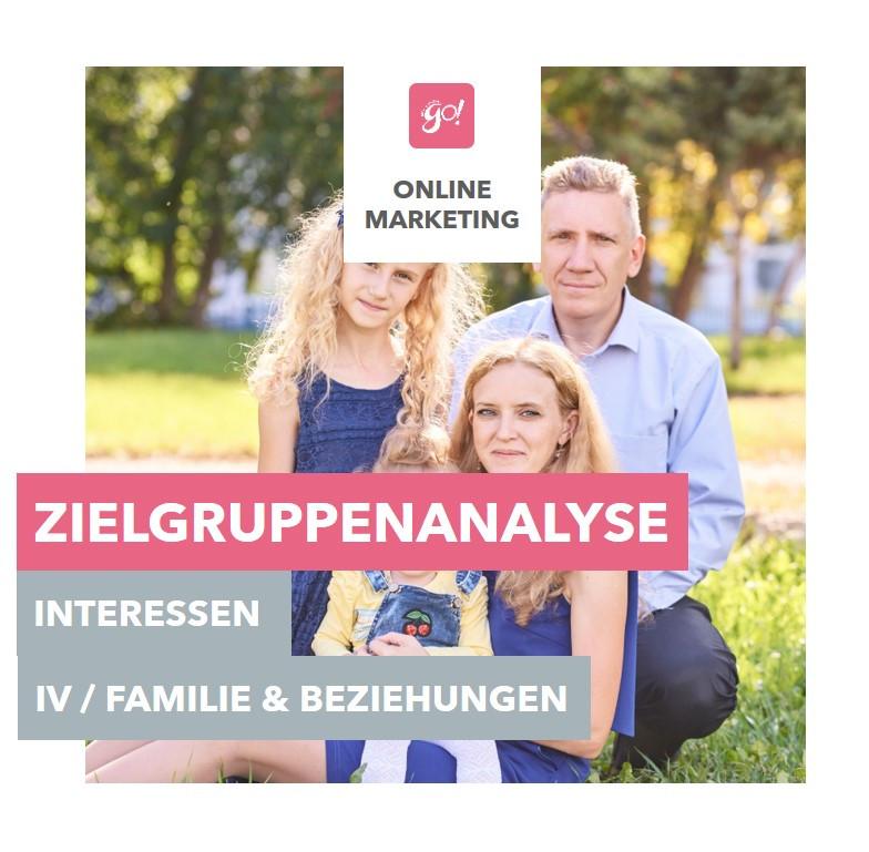Facebook Werbung schalten | Zielgruppenanalyse | Interessen Teil 4 | Familie und Beziehungen