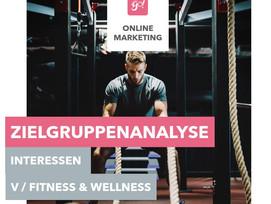 Facebook Werbung schalten   Zielgruppenanalyse   Interessen Teil 5   Fitness und Wellness