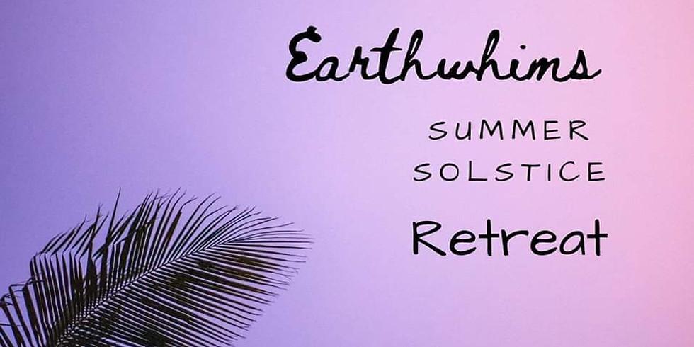 Earthwhims Summer Solstice Retreat