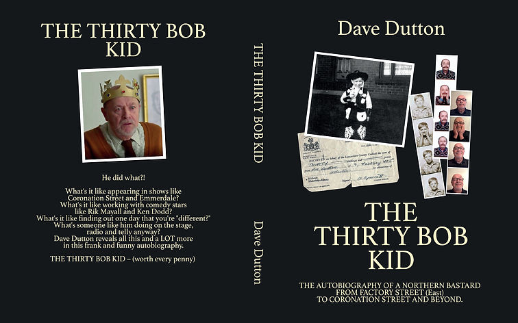 The Thirty Bob Kid. Autobiography of British actor and writer Dave Dutton.