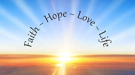 Faith-HOpe-Love-Life Image.jpg
