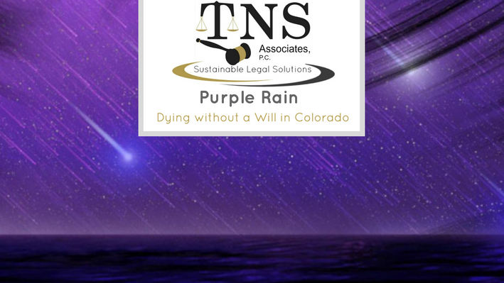 Purple Rain – Dying without a Will in Colorado