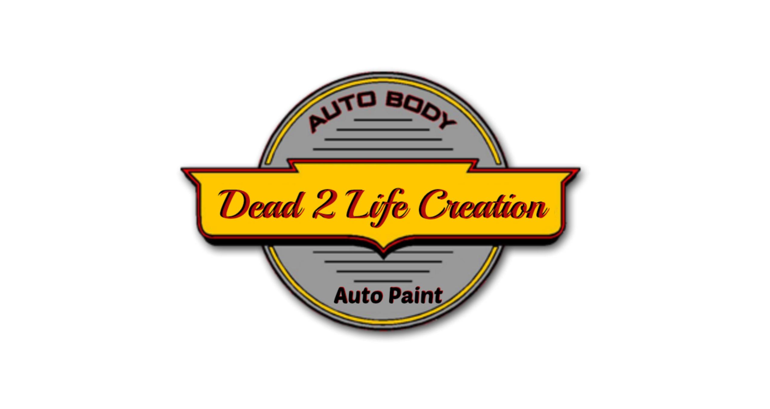 Dead 2 Life Auto Body