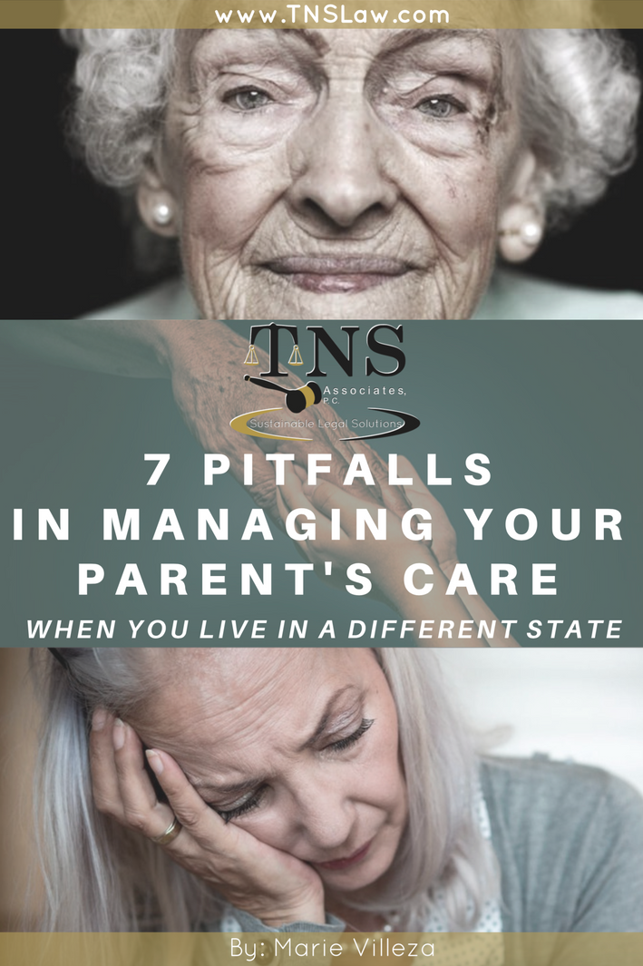 7 Pitfalls In Managing Your Parent's Care When You Live in a Different State