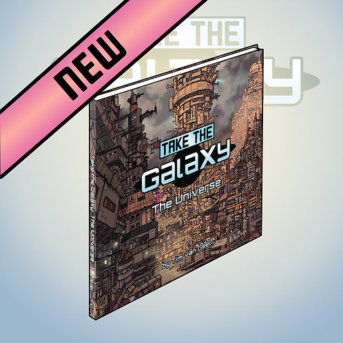 Take The Galaxy - The Universe
