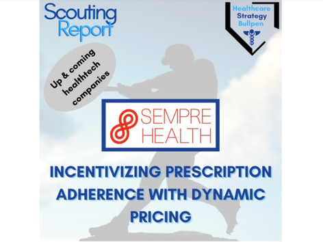Scouting Report-Sempre Health: Incentivizing Prescription Adherence with Dynamic Pricing