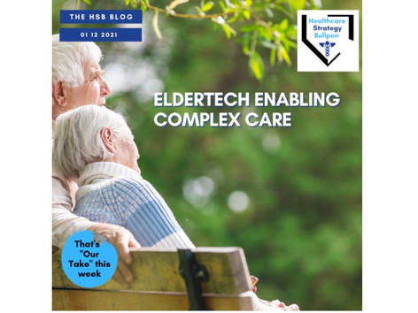 Eldertech Enabling Complex Care, Haven Lessons Learned, Startupland Predictions-The HSB Blog 1/12/21