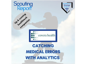 Scouting Report-Covera Health: Catching Medical Errors With Analytics