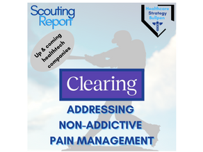 Scouting Report-Clearing: Addressing Non-Addictive Pain Management