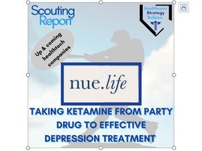 Scouting Report-NUE Life Health: Taking Ketamine from Party Drug to Effective Depression Treatment