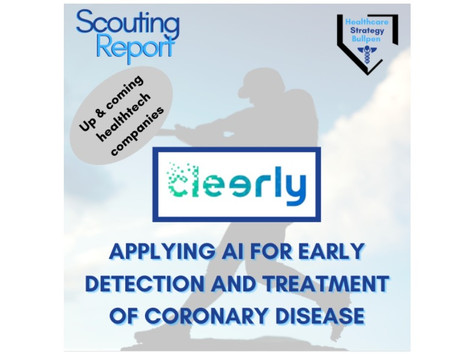 Scouting Report-Cleerly: Applying AI for Early Detection and Treatment of Coronary Disease