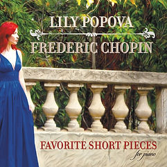 Lily Popova Chopin Favorite Short Pieces for piano