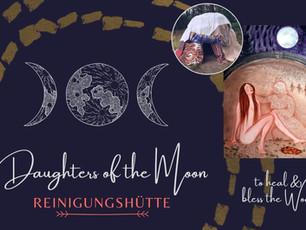 Daughters of the Moon - Reinigungshütte 29.05.21