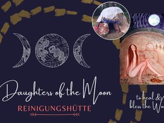 Daughters of the Moon - Reinigungshütte 21.08.21 Vollmond