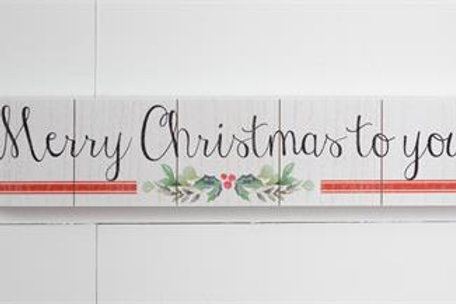 Wooden Sign - Merry Christmas to You