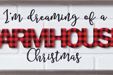 Sign - I'm Dreaming of a Farmhouse Christmas