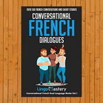 Conversational French Dialogues