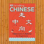 Get Talking Chinese: Mandarin Chinese for Beginners (Includes CD)