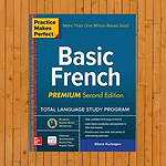 Practice Makes Perfect: Basic French