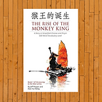 The Rise of the Monkey King: A Story in Simplified Chinese and Pinyin