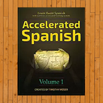 Accelerated Spanish - Volume 1
