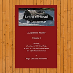 Learn to Read in Japanese - Volume I