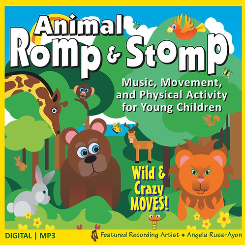 Animal Romp & Stomp - Music, Movement & Physical Activity for Young Children
