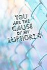 You're the Cause of My Euphoria - Gag Bo