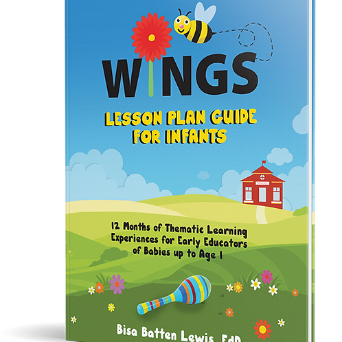 WINGS Lesson Plan Guide for Infants