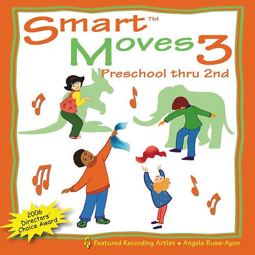 Smart Moves 3: Preschool thru 2nd - Music CD