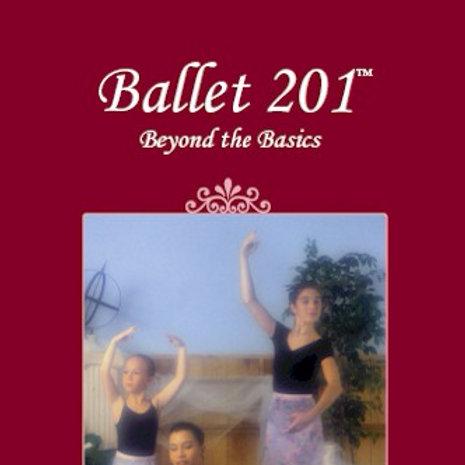 Ballet 201: Beyond the Basics