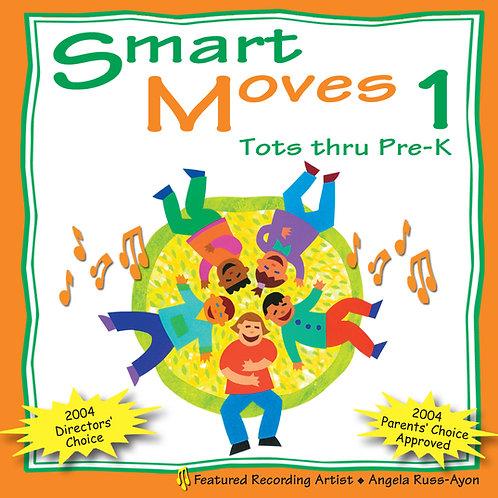 Smart Moves 1: Tots thru Pre-K - Music CD
