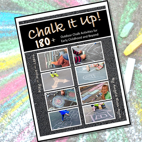 Chalk It Up! Outdoor Chalk Activities for Early Childhood