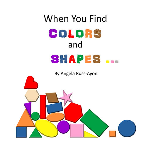 When You Find Colors and Shapes - Paperback Picture Book