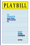 PLAYBILL - My thoughts replaced By Evan