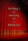 Nothings as Amazing as a Musical - Gag B