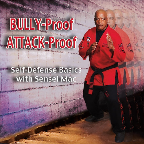 Bully-Proof Attack-Proof Self-Defense Basics - DVD