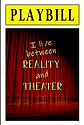PLAYBILL - I Live Between Reality and Th