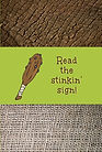 Read the stinkin sign - SHREK (Front and