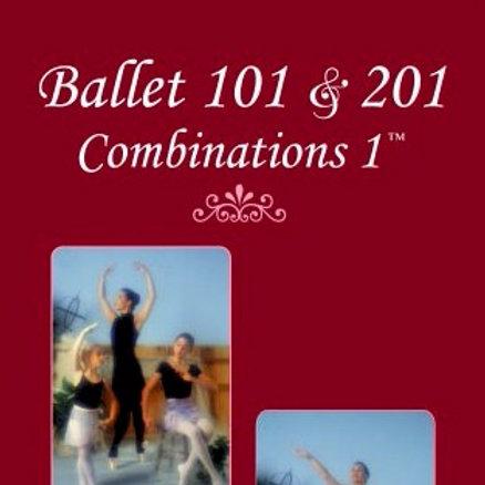 Ballet 101 & 201: Combinations 1
