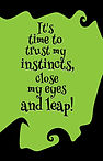 It's time to trust my instincts (Front a